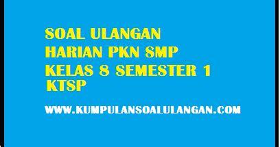 Soal essay bahasa indonesia kelas 8 semester 1 Kunci